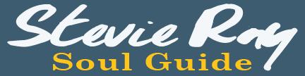 Stevie Ray, Soul Guide